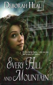 Every Hill and Mountain by Deborah Heal