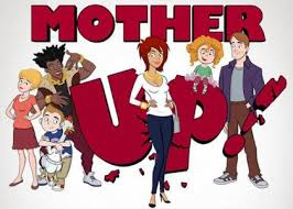 Mother Up