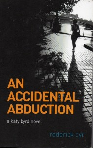 An Accidental Abduction
