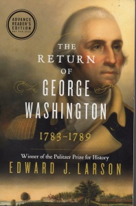 The Return of George Washington 1783-1789