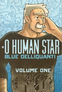 O Human Star Volume One