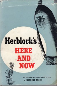 Herblock's Here and Now