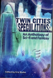 Twin Cities Speculations