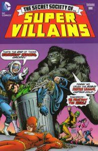 The Secret Society of Super-Villains Volume One