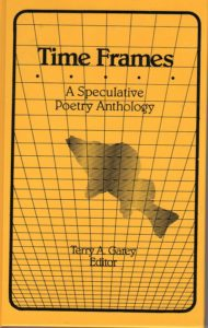 Time Frames: A Speculative Poetry Anthology