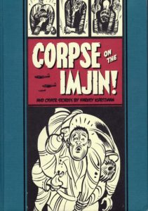 Corpse on the Imjin! and Other Stories by Harvey Kurtzman