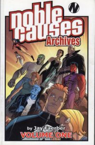 Noble Causes Archives, Vol. 1