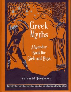 Greek Mythology: A Wonder Book for Girls and Boys