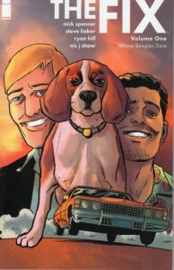 The Fix Volume One Where Beagles Dare