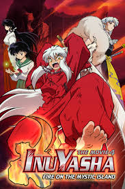 Inyasha Movie 4: Fire on the Mystic Island
