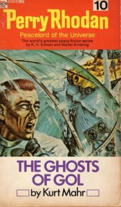 Perry Rhodan 10: The Ghosts of Gol