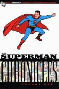 The Superman Chronicles Volume One