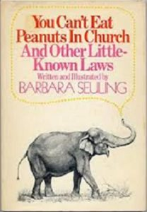 You Can't Eat Peanuts in Church and Other Little-Known Laws