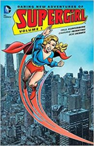 Daring New Adventures of Supergirl Volume 1