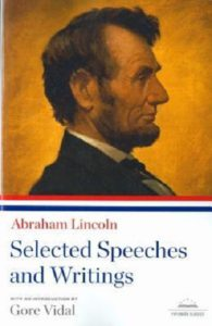 Abraham Lincoln: Selected Speeches and Writings