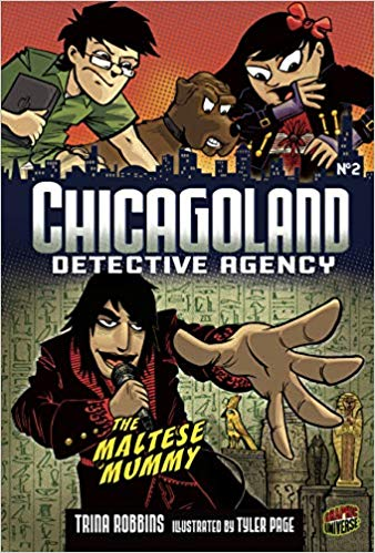 Chicagoland Detective Agency No. 2: The Maltese Mummy